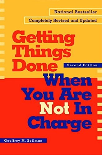 Getting Things Done When You Are Not in Charge