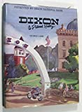 img - for Dixon: A pictorial history book / textbook / text book