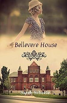 Bellevere House: (Vintage Jane Austen) by [Scheele, Sarah]