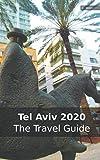 Tel Aviv 2020: The Travel Guide