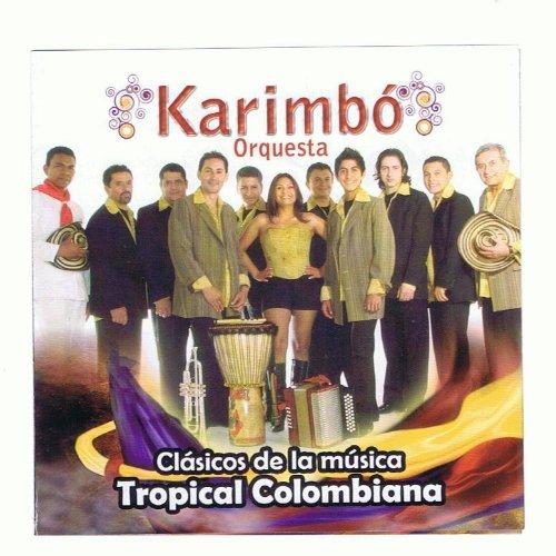 Clasicos De La Musica Tropical Colombiana