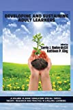 Developing and Sustaining Adult Learners, , 1623965144