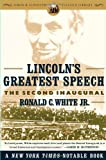 Lincoln's Greatest Speech, Ronald C. White, 0743299620