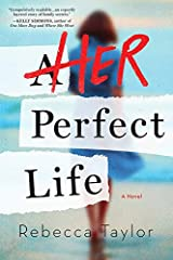 Her Perfect Life Kindle Edition