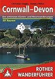 Cornwall - Devon. Die schönsten Küsten- und Moorwanderungen. 50 Touren. (Rother Wanderführer)