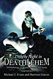 img - for O Unholy Night in Deathlehem: An Anthology of Holiday Horrors for Charity book / textbook / text book