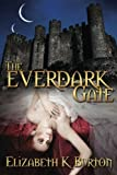 The Everdark Gate (The Everdark Wars Series) (Volume 3)