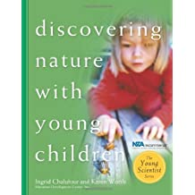 Discovering Nature with Young Children: Part of the Young Scientist Series