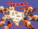 img - for Ten Texas Babies book / textbook / text book