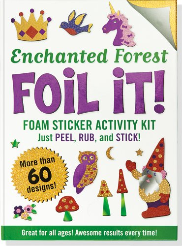 (Enchanted Forest Foil It! (Foam Sticker Activity Kit))