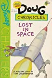 img - for Bsn Doug Chronicles #1 : Lost in Space Scholastic Book Club Edition book / textbook / text book