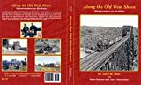 img - for Along the Old West Shore Weehawken to Buffalo book / textbook / text book