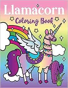 Llamacorn Coloring Book: Rainbow Unicorn Llama Magical ...