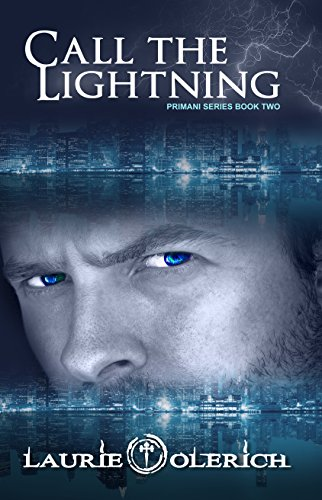 Book: Call the Lightning - The Lost Soul Trilogy (Primani Book 2) by Laurie Olerich