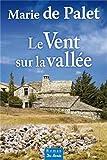 """Afficher """"Le vent sur la vallée"""""""
