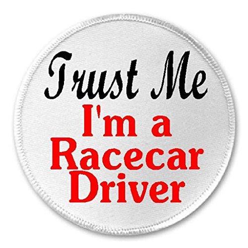 Trust Me I'm A Racecar Driver - 3