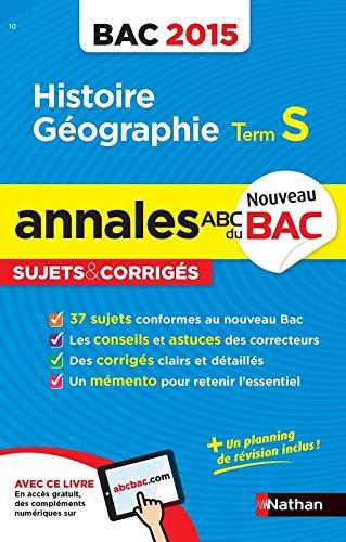 Annales ABC du BAC 2015 Histoire - Géographie Term S (French) Paperback