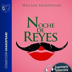 Noche de reyes [Twelfth Night] Audiobook