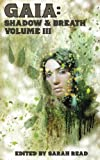 img - for Gaia: Shadow & Breath Vol. 3 (Volume 3) book / textbook / text book