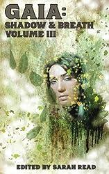 Gaia: Shadow & Breath Vol. 3 (Volume 3)