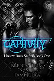 Captivity: Hollow Rock Shifters Book 1