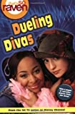 img - for That's so Raven: Dueling Divas - Book #8 book / textbook / text book