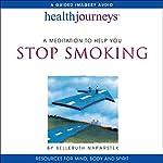 A Meditation to Help You Stop Smoking | Belleruth Naparstek