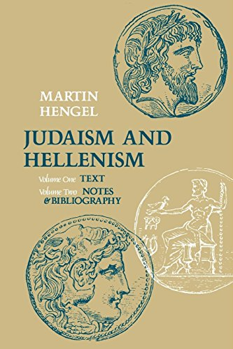 Judaism and Hellenism: Studies in Their Encounter in Palestine During the Early Hellenistic Period