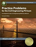 img - for Practice Problems for the Civil Engineering PE Exam: A Companion to the Civil Engineering Reference Manual, 14th Ed by Michael R. Lindeburg PE (2014-07-01) book / textbook / text book