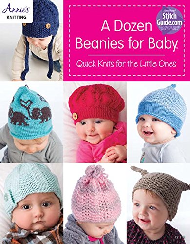 (A Dozen Beanies for Baby: Quick Knits for the Little Ones )