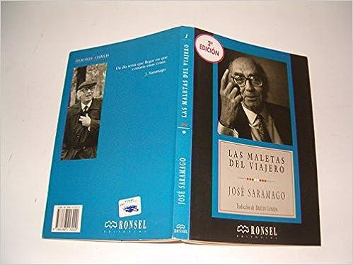las_maletas_del_viajero: saramago-jos-eacute: 9788488413000: Amazon.com: Books