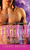 Fugitive (The Cat Star Chronicles Book 5)