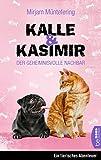 Kalle und Kasimir - Der geheimnisvolle Nachbar: Ein tierisches Abenteuer