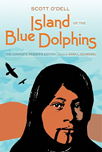 Island of the blue dolphins the complete readers edition kindle island of the blue dolphins the complete readers edition by odell fandeluxe Image collections