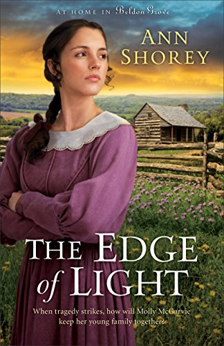 The Edge of Light (At Home in Beldon Grove Book #1) by [Shorey, Ann]
