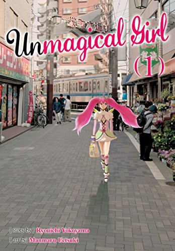 Unmagical Girl by Ryouichi Yokoyama and illustrated by Manmaru Uetsuki