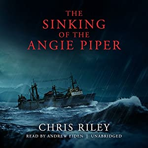 The Sinking of the Angie Piper Audiobook