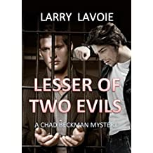 Lesser of Two Evils (Chad Beckman Cozy Mystery Book 2)