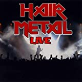 Hair Metal Live by Various Artists (2010...