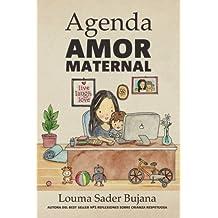 Agenda Amor Maternal: Organización rápida, eficiente y fácil para madres (Spanish Edition)