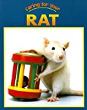 Caring for Your Rat, Elizabeth Simon, 1590362179