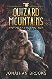 The Quizard Mountains: A Dungeon Core Epic