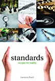 Standards: Recipes for Reality (Infrastructures), Lawrence Busch, 0262525054