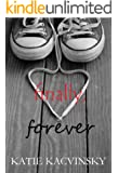 Finally, Forever (First Comes Love Series Book 3)