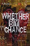 Whether by Chance, Helen Doan, 1432753207