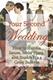Your Second Wedding, Atlantic Publishing Group Inc. Staff and Kristie Lorette, 160138629X