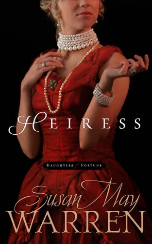 Heiress (Daughters of Fortune)