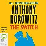 The Switch | Anthony Horowitz
