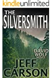 The Silversmith: A David Wolf Thriller