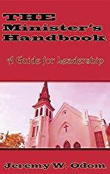 The Minister's Handbook: A Guide for Leadership